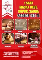 Relax Spa II Kampanya 1 Saat Masaj +Kese +Köpük +Sauna 120 TL